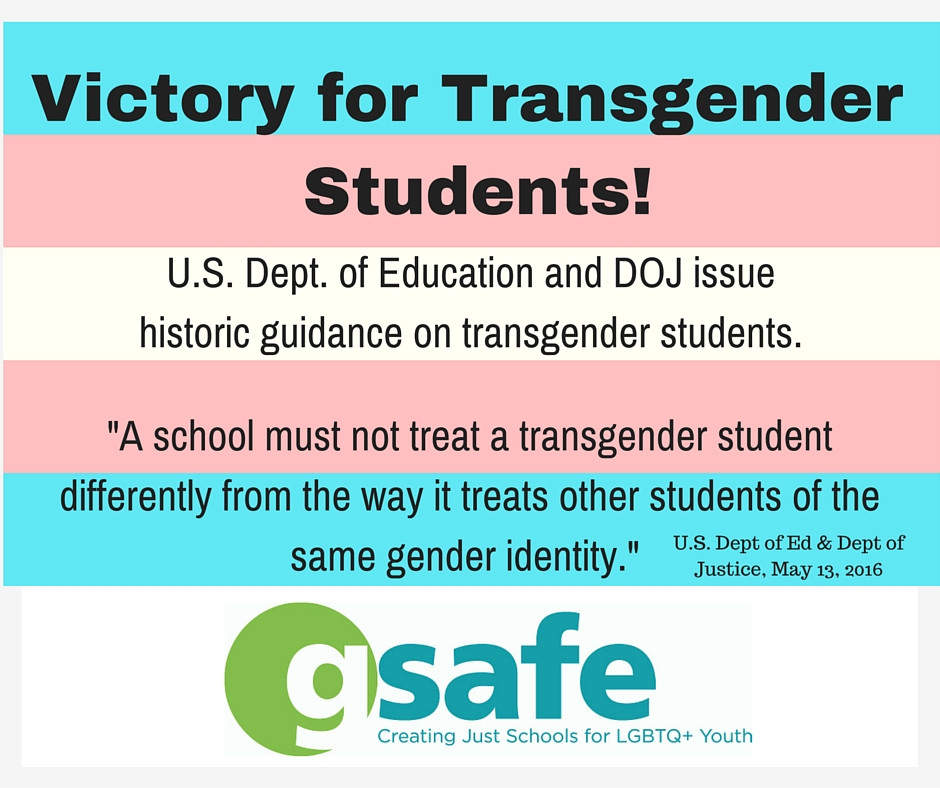 Federal Guidance On Students With >> Gsafe Applauds Federal Guidance For Supporting Trans Students Gsafe